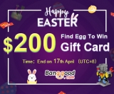 Happy Easter Promotion: Get $10 and $200 Gift Cards from BANGGOOD TECHNOLOGY CO., LIMITED