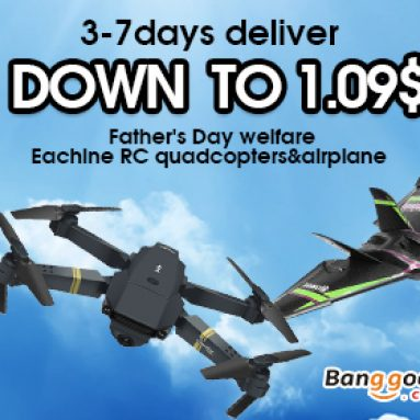 Mid Year Big Promotion!!Down to $1.09 for Eachine brand special of RC quadcopters&airplane(Only US Warehouse) from BANGGOOD TECHNOLOGY CO., LIMITED