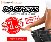 Do sports It's wise to drop a size-Only US$1.5 from Newfrog.com