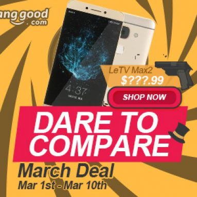 March Big Bargain from BANGGOOD TECHNOLOGY CO., LIMITED