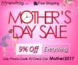MOTHER'S DAY SALE, 9% Off Everything from Newfrog.com