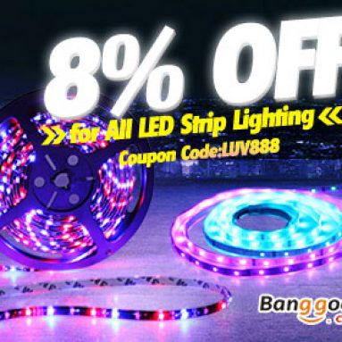 8% spento per tutte le strisce LED Illuminazione da BANGGOOD TECHNOLOGY CO., LIMITED