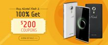 Buy Alcatel Flash2 phone 100% get $200 coupons from TinyDeal