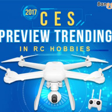 2017 Preview Trending in RC hobbies from BANGGOOD TECHNOLOGY CO., LIMITED